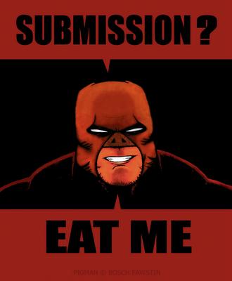 PIGMAN Submission Eat Me