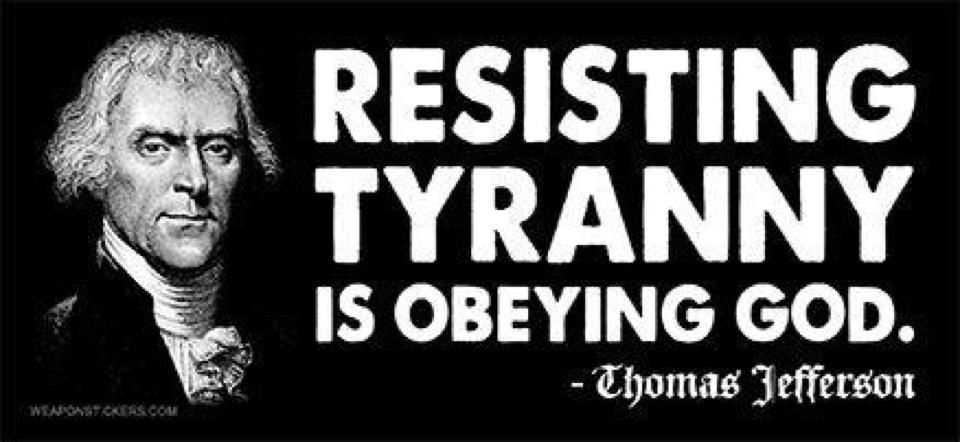 resist_tyranny_obey_god