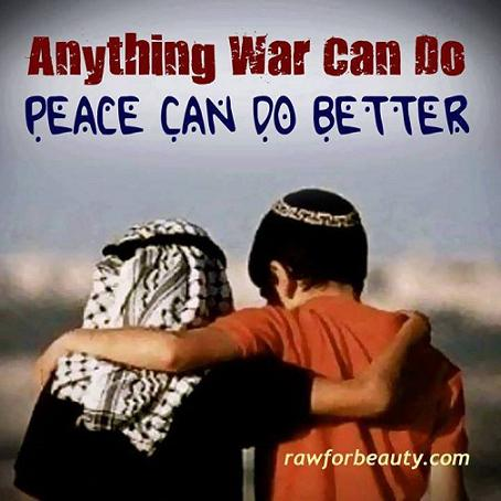 anything-war-can-do-peace-can-do-better