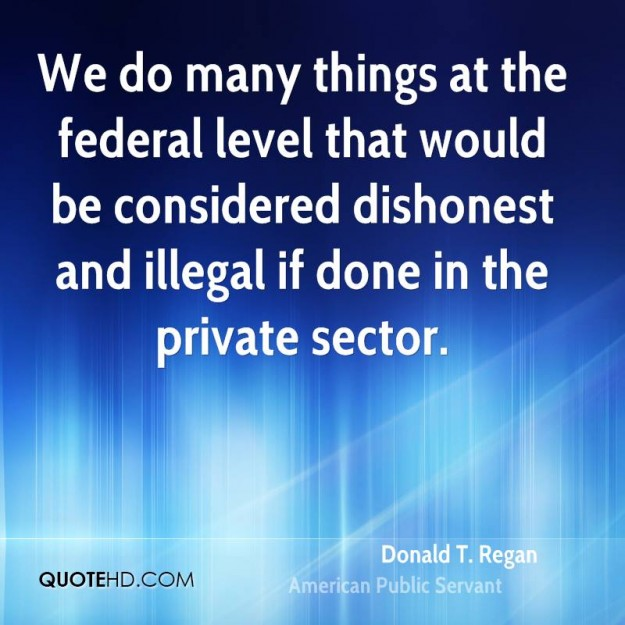 donald-t-regan-public-servant-quote-we-do-many-things-at-the-federal